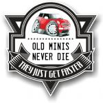 Koolart OLD MINIS NEVER DIE Motif For Red BMW Mini One Mini Vinyl Car Sticker 100x100mm
